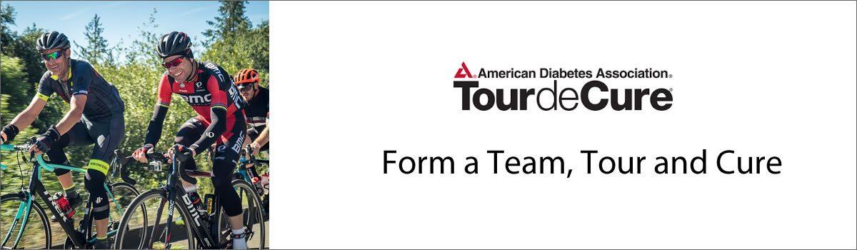 ADA Tour de Cure – Form a Team, Tour and Cure