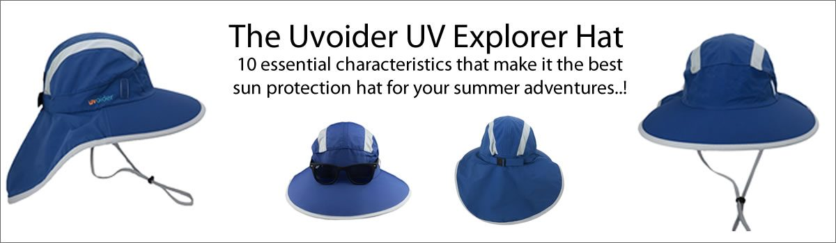 The Uvoider UV Explorer Hat – 10 essential characteristics that make it the best sun protection hat for your summer adventures!