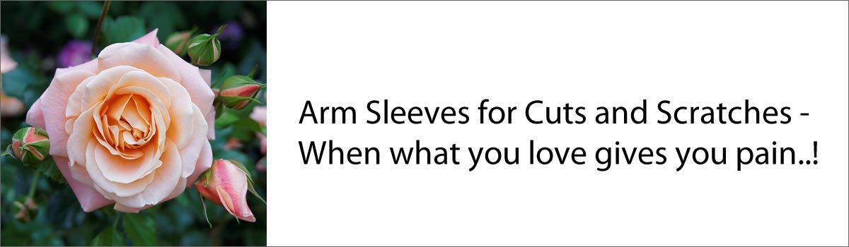 Arm Sleeves for Cuts and Scratches – When what you love gives you pain!
