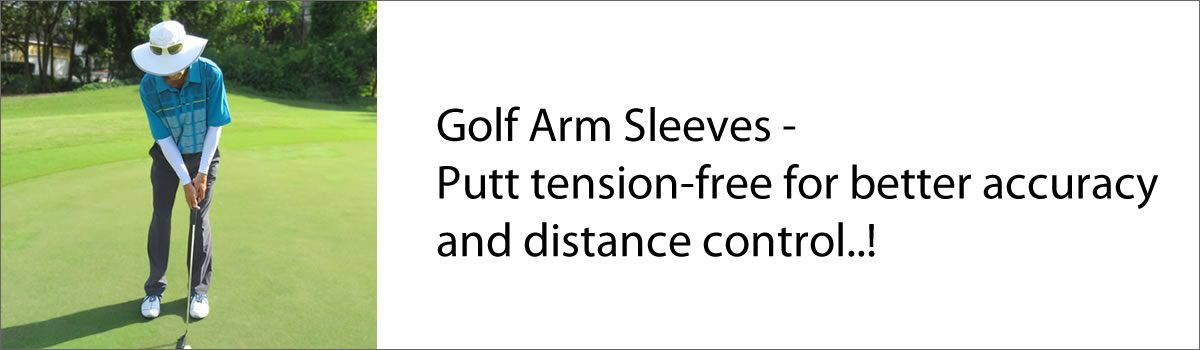 Golf Arm Sleeves – Putt tension-free for better accuracy and distance control!