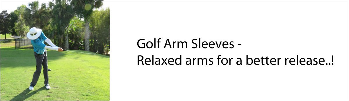 Golf Arm Sleeves – Relaxed arms for a better release!