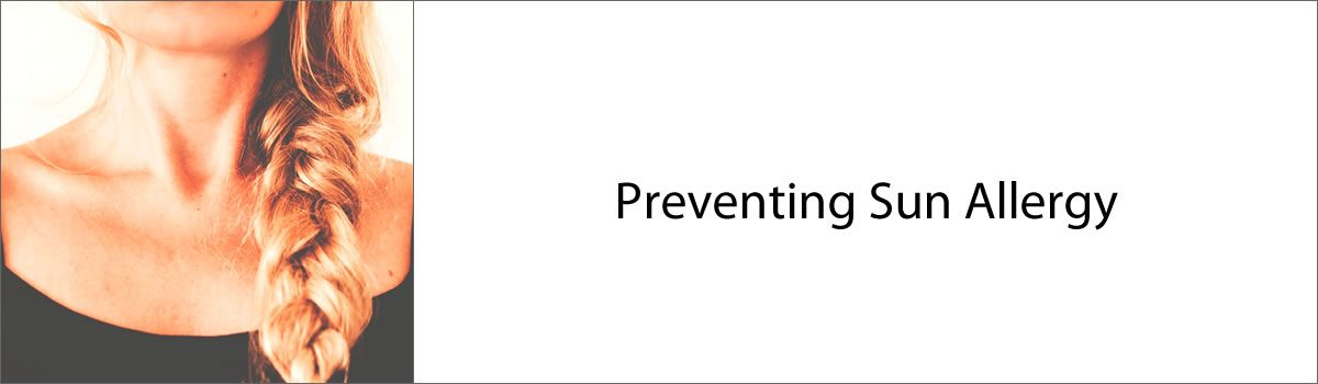 Preventing Sun Allergy
