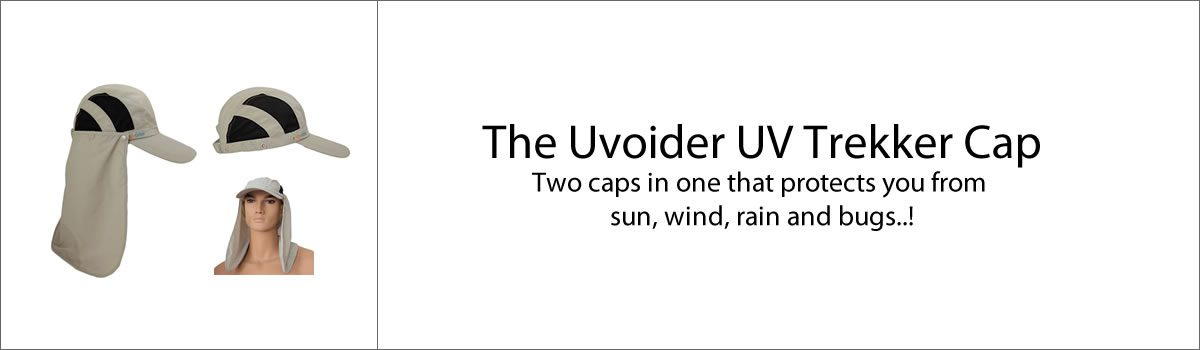 The Uvoider UV Trekker Cap – Two caps in one that protects you from sun, wind, rain and bugs..!