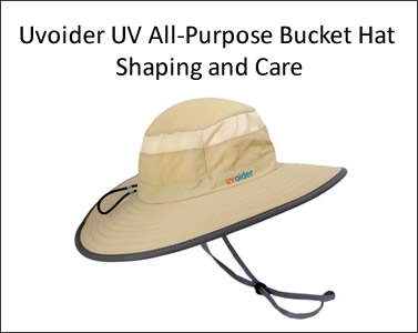 Uvoider UV All-Purpose Bucket Hat Shaping and Care